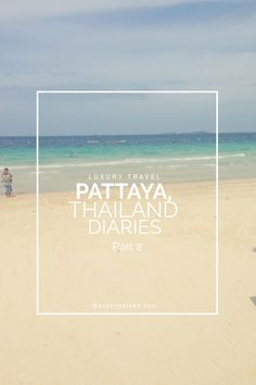 Thailand: Pattaya Diaries part 2  In this post I share my experiences island hopping from Pattaya to Koh lan and Koh Samet , visiting the floating markets such a fun and unmissable part of visiting this beautiful northern Thai city. Click to read more
