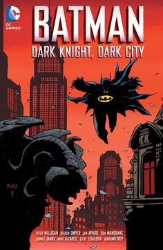 BATMAN: DARK KNIGHT, DARK CITY | DC Comics