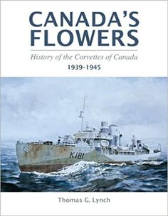"""For the British and Allied navies, the corvette was a stop-gap, a """"hostilities only"""" expedient used to fill out the escort forces worn desperately thin. But for Canada, the corvette assumed infinitely greater significance. It was the first warship the country had ever built in large numbers; so that at war's end, a complex of shipyards had been founded on each coast, and a reservoir of skill and expertise had been established, which would become the basis for the Canadian naval industry. Corvette, Coast, Canada, Military, War, History, Fill, Numbers, British"""