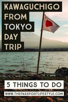 5 Things to Do: Kawaguchiko From Tokyo Day Trip