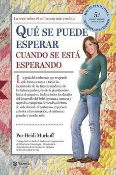 Para muchos la biblia del embarazo, que esperar cuando estas esperando es el libro más vendido en el mundo.Una guía del embarazo que responde tus dudas.