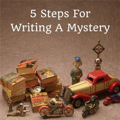 5 Steps For Writing A Mystery. Go through and answer all of these before beginning to write!!!!