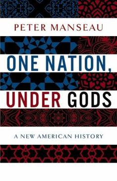 Books on U.S. history often give the impression that the country's founders created a Christian nation, but the truth is considerably more complex. In One Nation, Under Gods, author Peter Manseau explores the religious beliefs, practices, and influences that came to North America from around the world -- as well as Native American influences on the other religions.