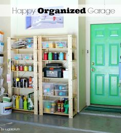 Organized and Cheery Garage! Tons of ideas for organizing all that crap piled up in your garage...and make it a happy place.
