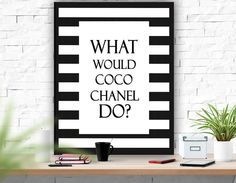 What would coco do Poster Printable Art Chanel Wall Decor Coco Chanel Quote Instant Download Wall Decor Stripes Poster