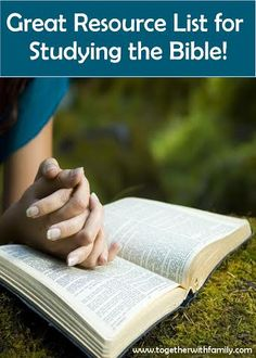 Fantastic list of websites, materials, and bible studies to help you study God's Word!