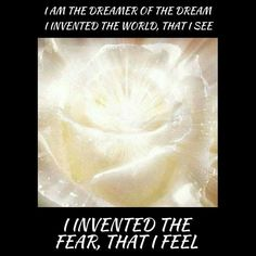 I invented the fear that I feel #acourseinmiracles #spirituality #enlightenment #love #God #forgiveness #holyspirit #jesus #oneness #perfection #buddha #happiness #spiritual #mystic #acim #unconditionallove #ego #dream #light by christian_crone