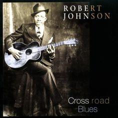 robery johnson Album cover | Robert Johnson album covers - bliss