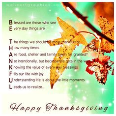 Happy Thanksgiving Thanksgiving Blessings, Thanksgiving Greetings, Thanksgiving Pictures, Happy Turkey Day, Taken For Granted, Autumn Day, Give Thanks, Fall Halloween, Prayers