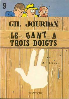 Gil Jourdan - Tome 9 - Le gant à trois doigts : Tillieux