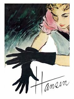 A fetchingly beautiful 1950s Hansen glove ad. #gloves #1950s #vintage #ad #fashion #accessories