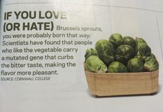 Hate Brussels Sprouts? it is in your genes!