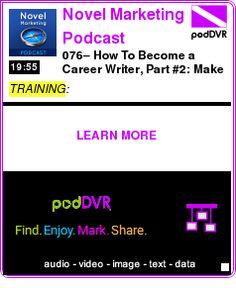 #TRAINING #PODCAST  Novel Marketing Podcast    076? How To Become a Career Writer, Part #2: Make Maximum Money on Your Book    LISTEN...  http://podDVR.COM/?c=8e550f52-016f-89bf-33af-6fddd4b820b4
