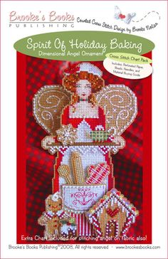 Spirit of Holiday Baking Angel Ornament Chart Pack   $13.00 - Includes Shipping  Includes: Brown perforated paper, Mill Hill seed beads, tapestry & beading needles and chart with instructions.