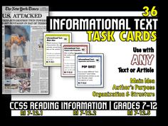 CCSS ALIGNED - Task cards reinforce some of the most important CCSS Mastery Standards for grades 7-12: Main Idea - RI 7-12.1 Author's Purpose, Perspective and Point of View - RI 7-12.2 Text Organization and Structure - RI 7-12.5