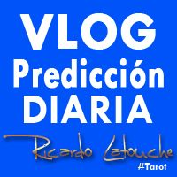 Predicciín diaria, Tarot diario, tarot, video, Vlog, Prediccion, Diaria, Tarot, Ricardo, Latouche