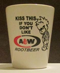 Very Nice Kiss This A&W Rootbeer  1/2 oz. Shot Glass