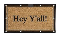 """Hey Y'all EverOptics Coir Mat by House-Impressions. $29.99. 16"""" x 28"""". Will stay lit for approximately 60 seconds. Mat uses 3 AAA batteries (not included). 10 Embedded super bright LED lights. Made of durable coir fibers with a water proof rubber backing. Never let your guests stumble around in the dark again! This unexpected LED lighting system utilizes 10 embedded super bright lights that glow when the mat is stepped on. Using a timer, the lights automaticall..."""