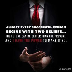 Almost every successful person begins with two beliefs: the future can be better than the present, and I have the power to make it so. Profound Quotes, Me Quotes, Inspirational Quotes, Random Quotes, Motivational People, Uplifting Quotes, Meaningful Quotes, Qoutes, Hard Summer