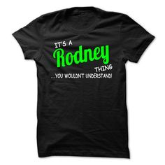 Rodney thing understand ST420 - #graduation gift #food gift. CLICK HERE => https://www.sunfrog.com/Names/Rodney-thing-understand-ST420.html?68278