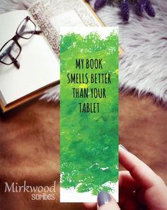 My book smells better than your tablet bookmark, Sarcastic Bookmark, Book Snob Gift, Reader Gift, Librarian Gift Creative Bookmarks, Cute Bookmarks, Paper Bookmarks, Watercolor Bookmarks, Bookmark Craft, Crochet Bookmarks, Gifts For Librarians, Gifts For Bookworms, Gifts For Readers