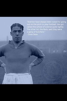 "William Ralph ""Dixie"" Dean, Everton. The Greatest."