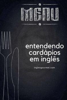 Entendendo cardápios em inglês   Inglês Gourmet