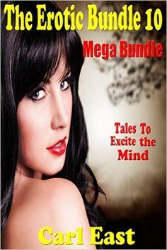 The Erotic Bundle 10 - Mega Bundle - Kindle edition by Carl East. Literature & Fiction Kindle eBooks @ Amazon.com.