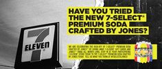 Jones Soda is giving YOU the chance to try the new 7-Select(R) Premium Soda Crafted by Jones flavors! (Daily Winner)