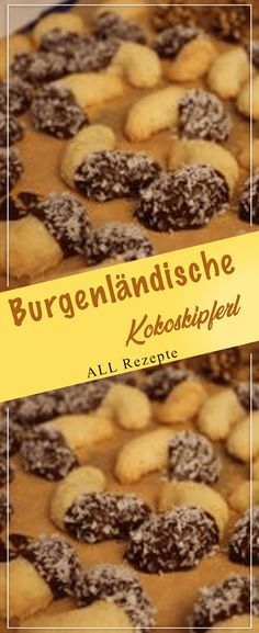 Burgenländische Kokoskipferl.#Kochen #Rezepte #einfach #köstlich Cereal, Baking, Breakfast, Desserts, Food, Kuchen, Chocolate, Play Dough, Food And Drinks