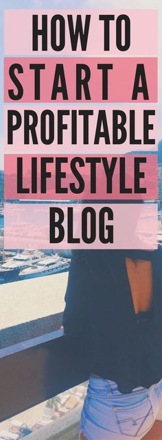 How to Start a Lifestyle Blog | make money blogging online. monetize your influence and start a lifestyle and travel blog. blogging ideas, blog girl, monaco, travel the world blogging