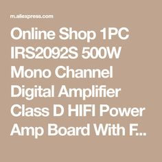 Online Shop 1PC IRS2092S 500W Mono Channel Digital Amplifier Class D HIFI Power Amp Board With FAN Module Board Integrated Circuits | Aliexpress Mobile