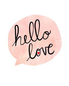 Hello Love Art Print