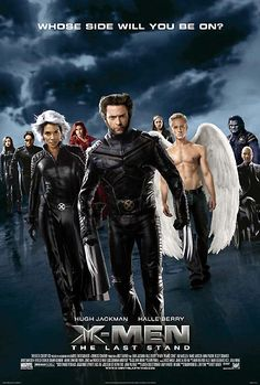 X Men 3 : The Last Stand (2006)