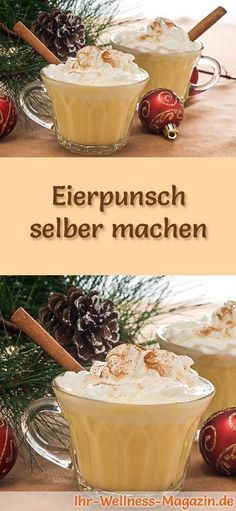 Eierpunsch selber machen – Rezept How do you make eggnog? With this recipe you can make eggnog yourself. Eggnog is a traditional hot drink for the cold days … # christmas Eggnog Rezept, How To Make Eggs, Punch, Wie Macht Man, Winter Desserts, Christmas Cocktails, Xmas Food, Vegetable Drinks, Your Recipe
