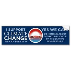 Climate Change-Yes We Can Obama Joke BumperSticker Bumper Stickers