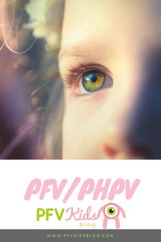 PFV Kids Blog Is A Parent Run Resource Sharing Eye Care Stories To Help