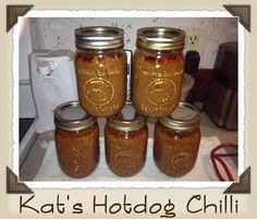 Kat's Canning Tidbits: Kat's Hotdog Chilli