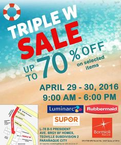 Check out Triple W Sale!  Get up to 70% OFF on Luminarc, Rubbermaid, Bormioli Rocco, Supor and more!  Great selections on tableware, kitchenware and home products await! Credit cards are accepted.  Sale happens this coming April 29 - 30, 2016.  For inquiries, CONTACT marketing@klg.net or call 852-25-11 to 17.  http://mypromo.com.ph/
