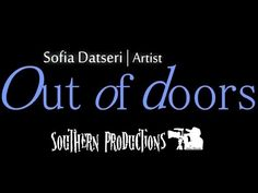 Out of doors - Sofia Datseri