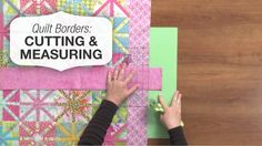 Here's a method for cutting and measuring #quilt borders that's fast, easy, and accurate. #LetsQuilt >>> www.nationalquilterscircle.com/video/how-to-make-a-quilt-border-cutting-and-measuring