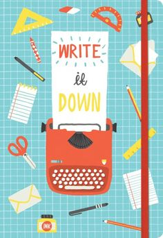 Write It Down Everyday Journal