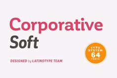 Corporative Soft Family - 30% off! by Latinotype on @creativemarket