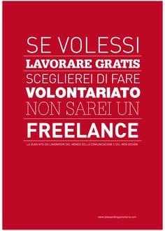 #Lavorare gratis e #Freelances