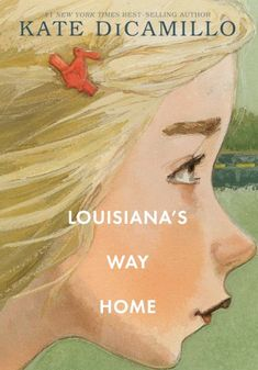Louisiana's Way Home, by Kate DiCamillo (released October Louisiana Elefante's granny wakes her up in the middle of the night and tells her they need to leave home immediately, and this time Granny intends for them never to return. New Books, Good Books, Books To Read, Fall Books, Louisiana, Kate Dicamillo, Newbery Medal, Books 2018, Award Winning Books