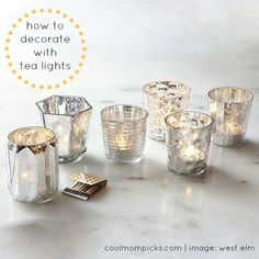8 ideas for decorating with tea lights. Such a great touch in the winter.