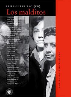 """""""[...] texto introductorio que escribió Leila Guerriero para Los Malditos, libro que compila y reconstruye en 17 perfiles, la vida de 17 escritores latinoamericanos del siglo XX.  El libro fue editado por la Universidad Diego Portales, de Chile""""."""
