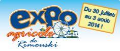 Exposition agricole de Rimouski du 30 juillet au 3 août 2014 www.tourismerimouski.com Logos, School, Cultural Events, Radiation Exposure, A Logo, Legos