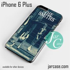 The Smiths Phone case for iPhone 6 Plus and other iPhone devices