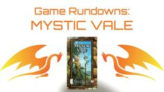 Mystic Vale - Run Down